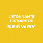 article segway histoire